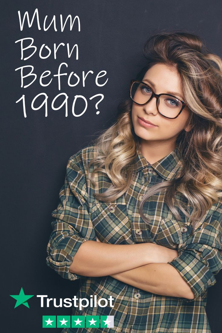 Are you a mum born before 1990 you need to read this in