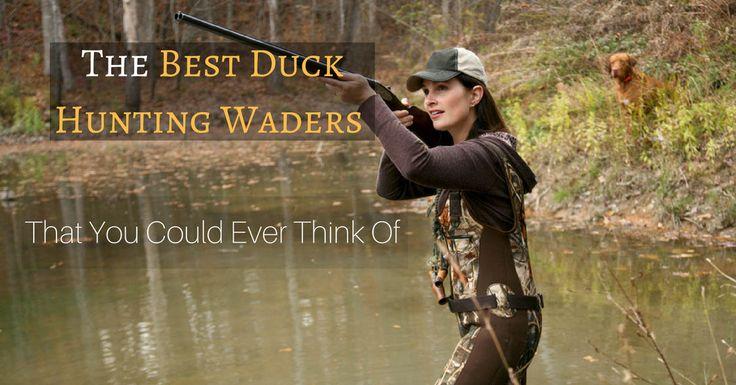 Best Duck Hunting Waders