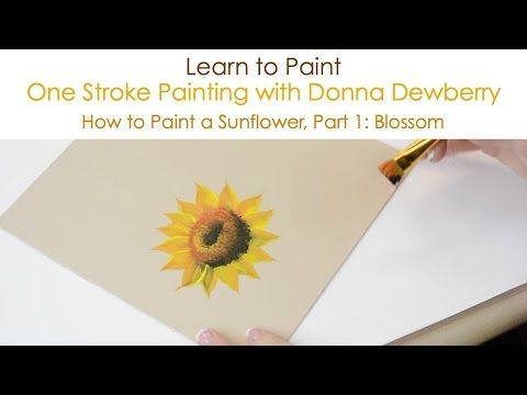 "Learn how to paint a beautiful sunflower using a small palette of FolkArt paints and just a few brushes with Donna Dewberry's acclaimed ""One Stroke Painting""..."