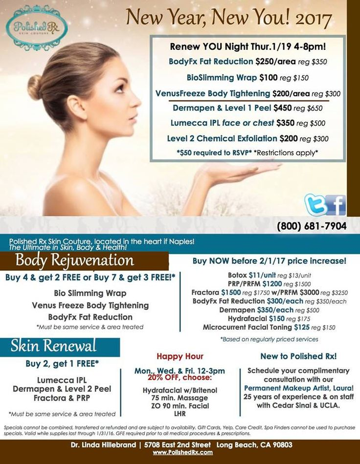 Renew YOU Night Thur.1/19 4-8pm!   -Bodyfx Fat Reduction $250/area (reg $350) -Bioslimming Wrap $100 (reg $150)  -Venus Freeze Body Tightening $200/area (reg $300) -Dermapen World #Microneedling & Level 1 Peel $450 (reg $650) ---Lumecca Skin Rejuvenation IPL face or chest $350 (reg $500) -Level 2 Chemical Exfoliation $200 (reg $300)  *$50 required to RSVP* *Restrictions apply* New Year, New You at Polished Rx Skin Couture January 2017! Call (800) 681-7904 to RSVP!