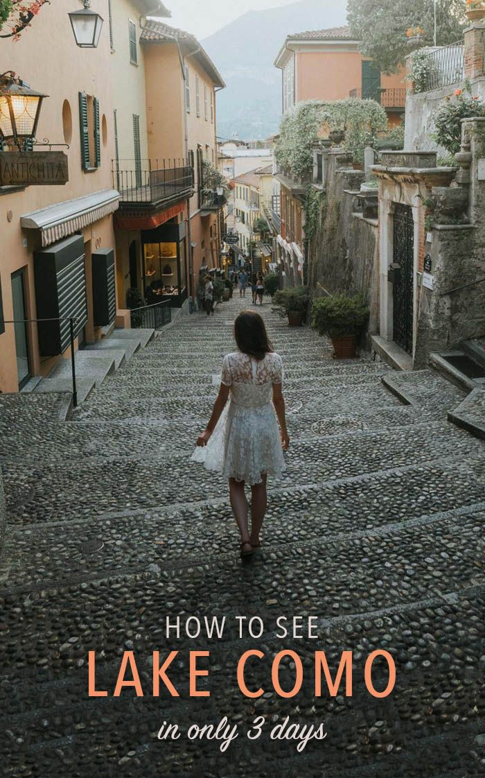 A 3-day Lake Como travel itinerary
