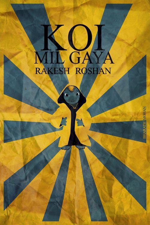 Koi Mil Gaya [2003] by Bharath Mohan