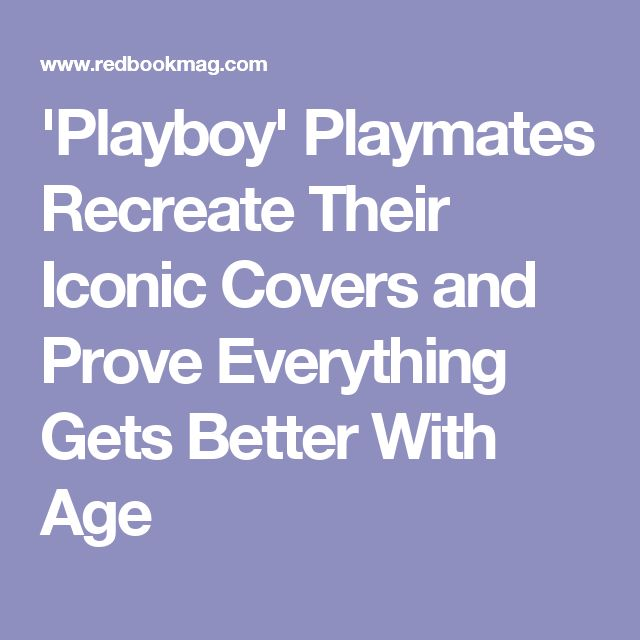 'Playboy' Playmates Recreate Their Iconic Covers and Prove Everything Gets Better With Age