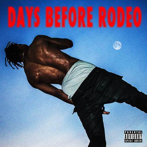 Travis Scott - Days Before Rodeo