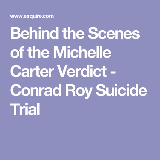 Behind the Scenes of the Michelle Carter Verdict - Conrad Roy Suicide Trial