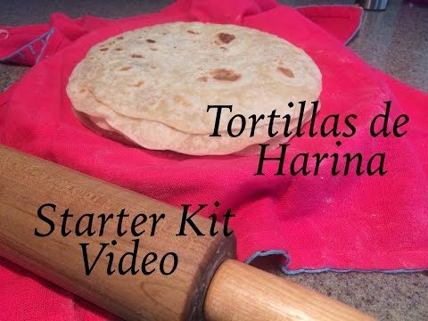 Abuela's Kitchen Tortillas De Harina Starter Kit Video (How To) - YouTube