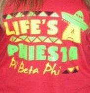 Life's a PHIesta! Pi Phi! #piphi #pibetaphiPiphi Pibetaphi