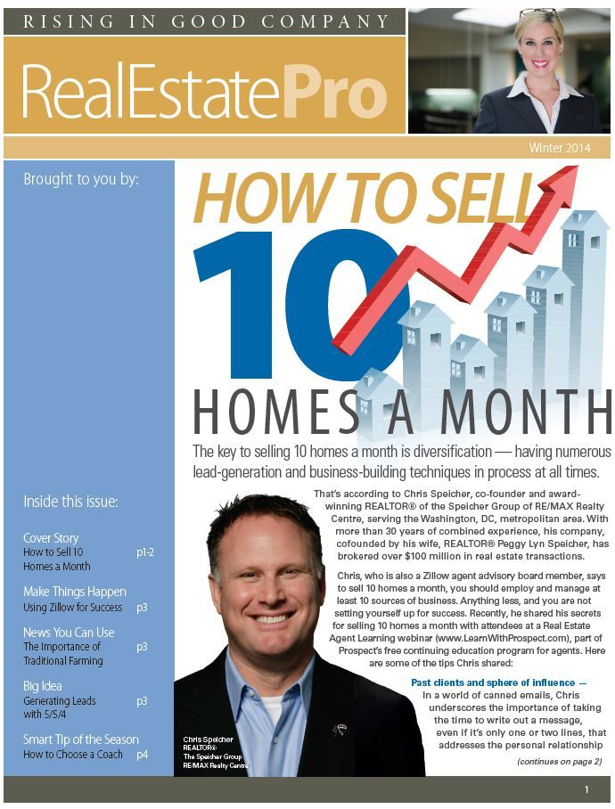 Chris Speicher of the Speicher Group, featured in Prospect Mortgage's Winter 2014 Real Estate Pro publication, covers the keys to success which the Speicher Group has implemented in brokering over $100 million in real estate transactions. Chris was also recently featured on a webinar hosted by Prospect Mortgage covering the same.