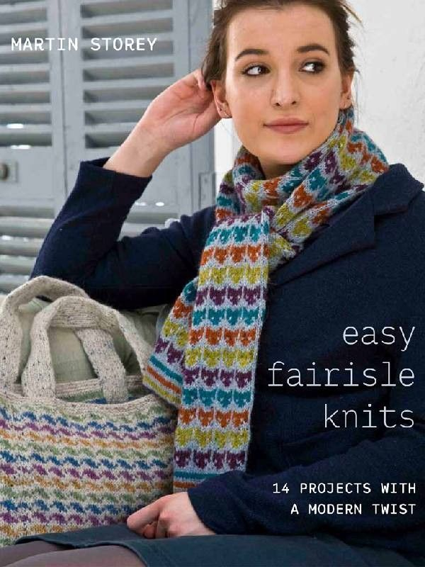 Easy Fairisle Knits By Martin Storey - Laughing Hens