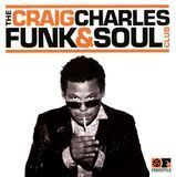 The Craig Charles Funk & Soul Club [CD], 19446387