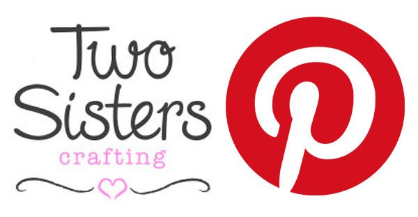 Follow Two Sisters Crafting on Pinterest