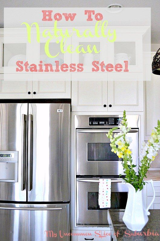 I have a great tutorial on how to clean stainless steel naturally with no harsh chemicals!  If you have stainless steel appliances, I am sure you struggle with…
