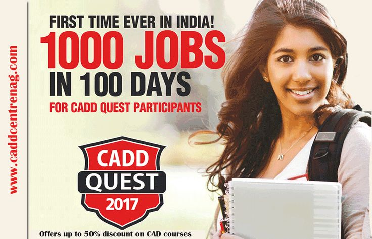 http://caddcentrenag.com/caddquest.html  CADD Quest'17 guarantees jobs 1000 for in 100 days and offers up to 50% discount on CAD courses Hurry Up ! Exam date is 11th, 12th, 18th and 19th February 2017
