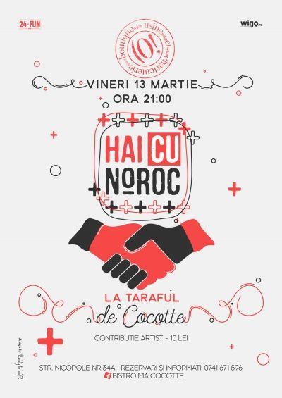 Hai cu Noroc la Taraful de Cocotte @ Bistro maCocotte Concerte