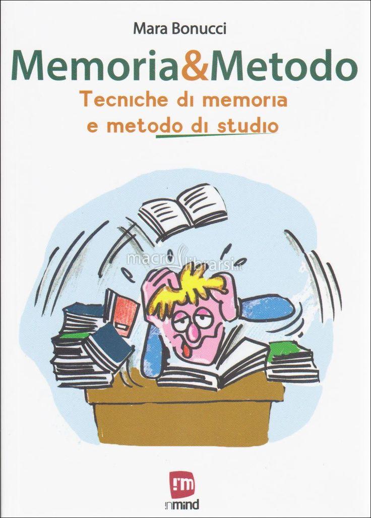 Mara Bonucci - Tecniche di memoria e metodo di studio - ★★★★★ UTILA