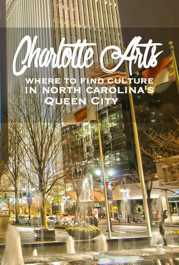 Charlotte Arts: Where to Find Culture in North Carolina's Queen City | CosmosMariners.com