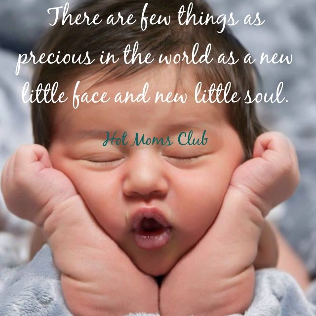 There are few things as precious in the world as a new little face and new little soul. | Hot Moms Club #motherhood #baby #love