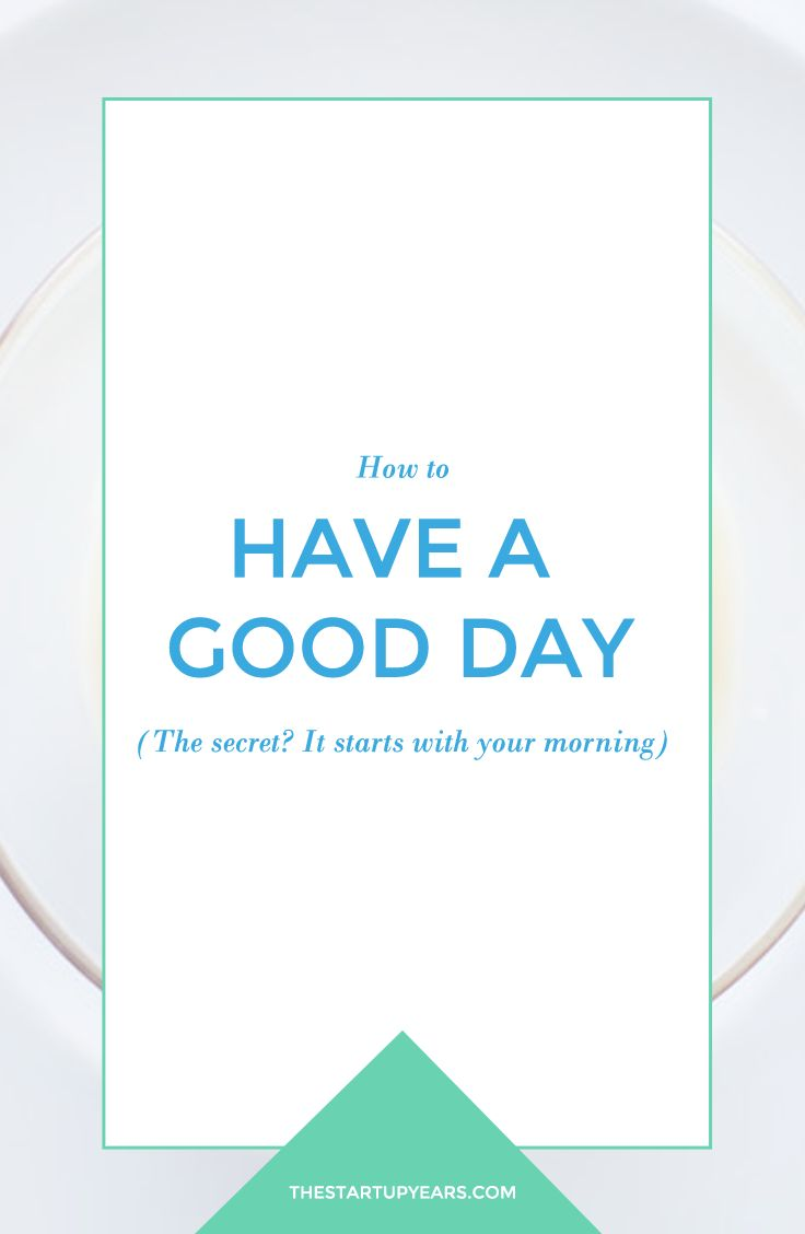 Hoping to have a good day today? Try re-engineering your morning routine. Click to read more or pin and save for later!