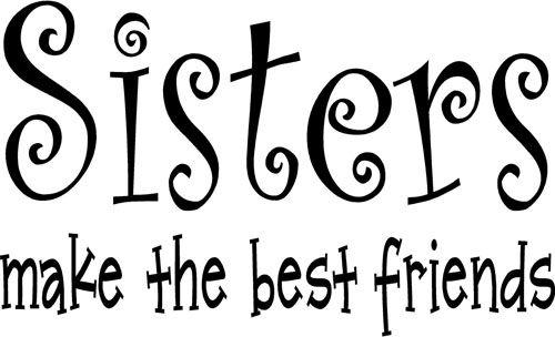sisters: Families Sisters, Best Friends, Love My Sisters, Sisters Sisters, Stuff For Sisters, So True, Quotes For Little Sisters, Little Sisters Quotes, True Stories