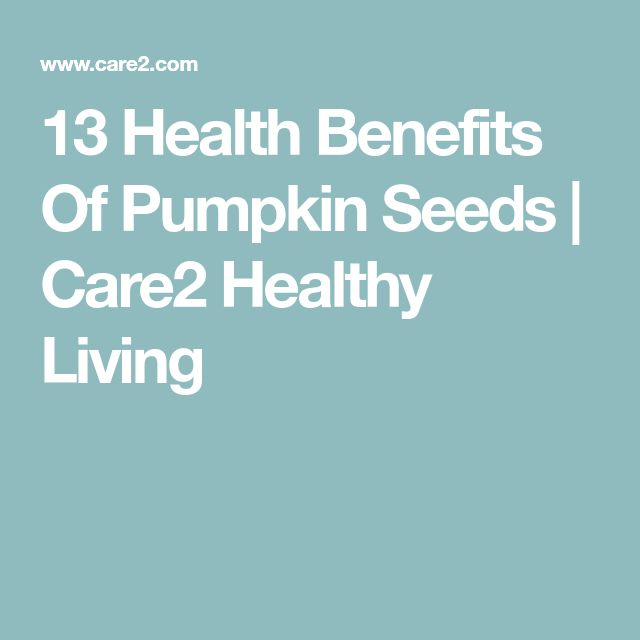 13 Health Benefits Of Pumpkin Seeds | Care2 Healthy Living