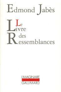 Edmond Jabès, Le Livre des Ressemblances
