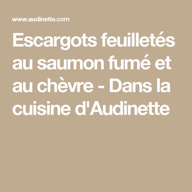 Escargots feuilletés au saumon fumé et au chèvre - Dans la cuisine d'Audinette