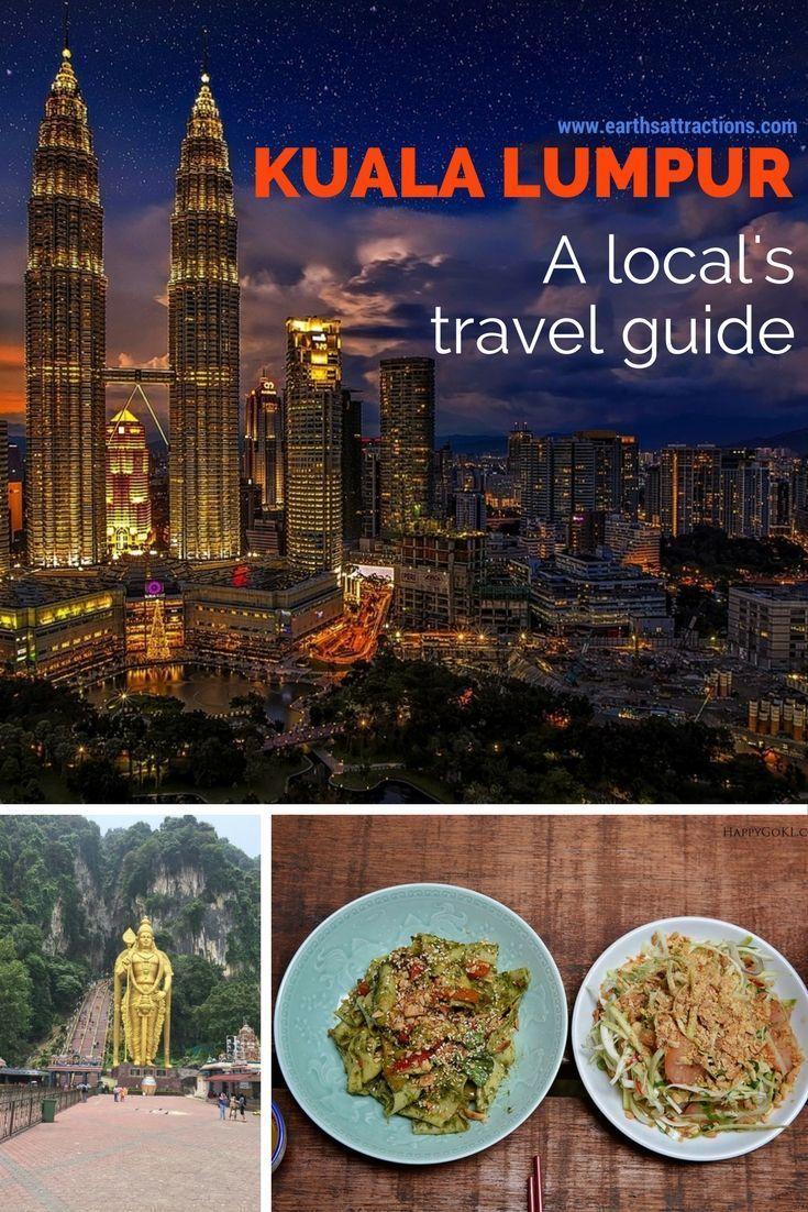 A local's travel guide to Kuala Lumpur, Malaysia