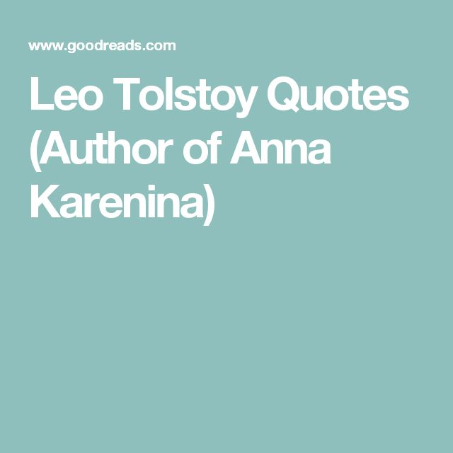 Tattoo Quotes Goodreads: 1000+ Ideas About Leo Tolstoy On Pinterest