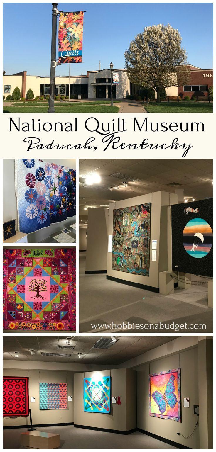 National Quilt Museum Paducah Kentucky Hobbies On A Budget National Quilt Museum Kentucky Travel Paducah Kentucky