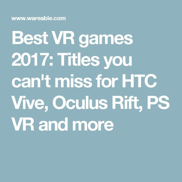 #VR #VRGames #Drone #Gaming Best VR games 2017: Titles you can't miss for HTC Vive, Oculus Rift, PS VR and more Can39t, game design, games, google cardboard, HTC, Oculus, PS, rift, Titles, virtual reality, vive, VR, vr 360, vr games, vr glasses, vr gloves, vr headset, vr infographic, VR Pics, vr real estate #Can39T #Game-Design #Games #Google-Cardboard #HTC #Oculus #PS #Rift #Titles #Virtual-Reality #Vive #VR #Vr-360 #Vr-Games #Vr-Glasses #Vr-Gloves #Vr-Headset #Vr-Info