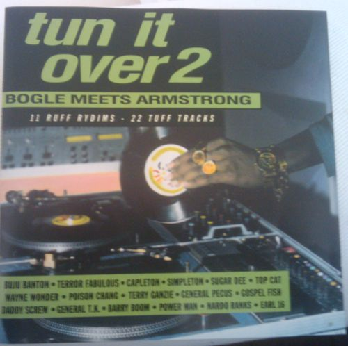 Early 1990s Dancehall, when Armstrong and Bogle ruled the dancefloors - http://reggaealbumcovers.com/2010/04/tun-it-over-2-bogle-meets-armstrong-1992/
