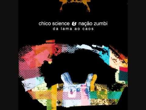 Chico Science & Nação Zumbi, Da Lama ao Caos