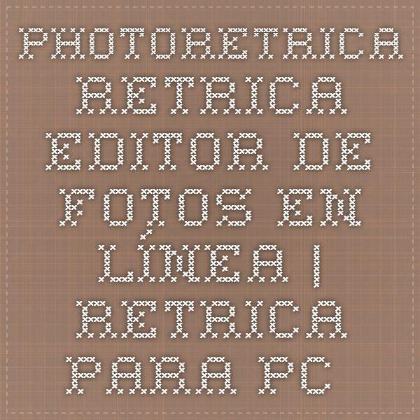 PhotoRetrica - Retrica editor de fotos en línea | Retrica para PC en línea