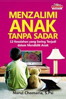 Arofah Bookstore: Menzalimi Anak Tanpa Sadar