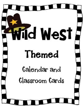 Calendar and Classroom Cards - Wild West theme