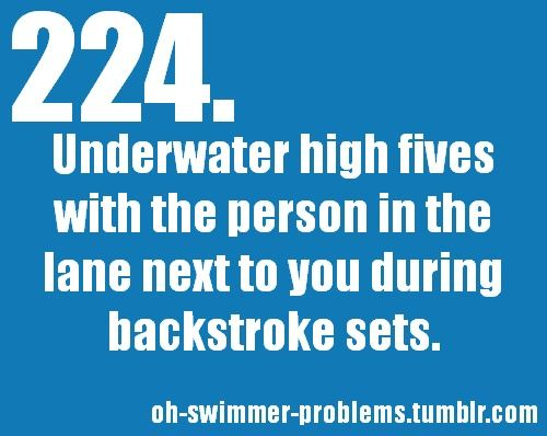 Oh, swimmer problems