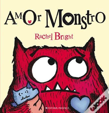 Amor Monstro, Rachel Bright - WOOK