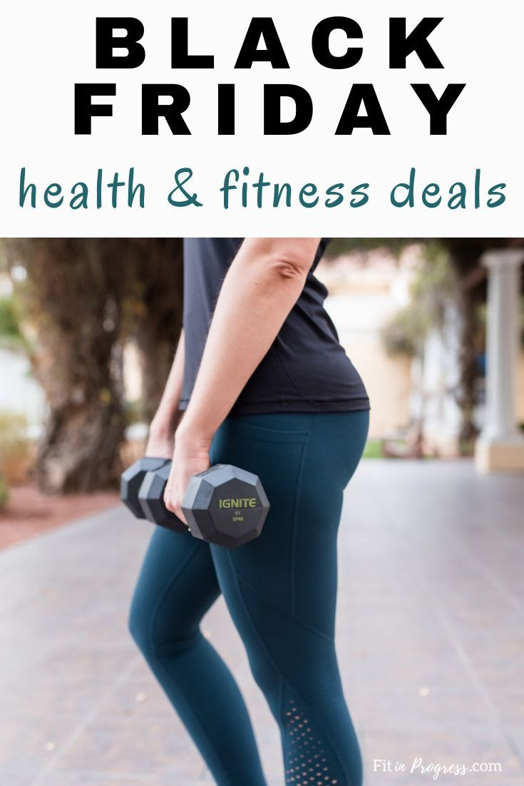 Best Black Friday Health Fitness Deals You Can T Miss Health Fitness Friday Workout Fitness