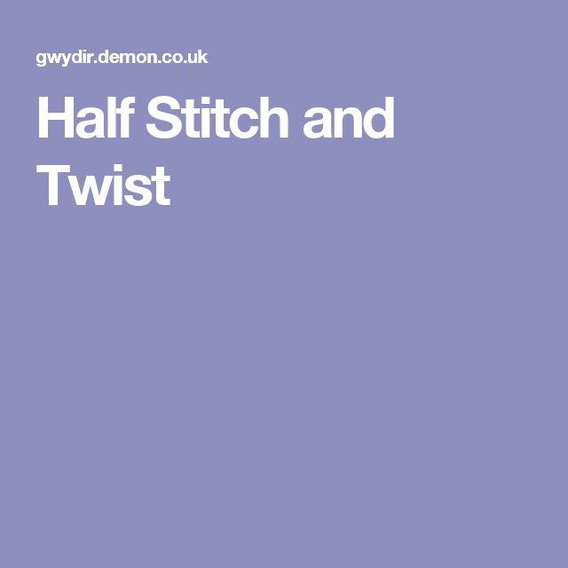 Half Stitch and Twist