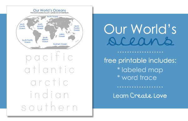 Our World's Oceans Printable from http://learncreatelove.com