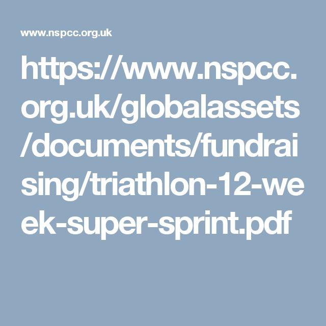 https://www.nspcc.org.uk/globalassets/documents/fundraising/triathlon-12-week-super-sprint.pdf