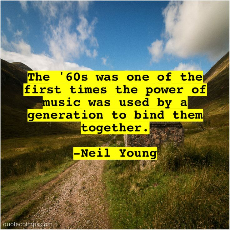 Neil Young The 60s was one of | Neil young, John dryden ...