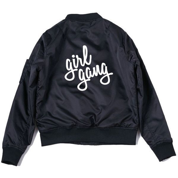 Girl Gang Bomber Jacket (1,285 MXN) ❤ liked on Polyvore featuring outerwear, jackets, blouson jacket, bomber style jacket, bomber jacket and flight jacket