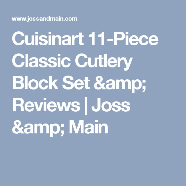 Cuisinart 11-Piece Classic Cutlery Block Set & Reviews | Joss & Main