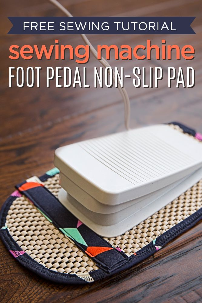 Non-Slip Foot Pedal Pad || Crafty Gemini