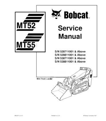 BOBCAT MT52, MT55 MINI TRACK LOADER SERVICE REPAIR MANUAL