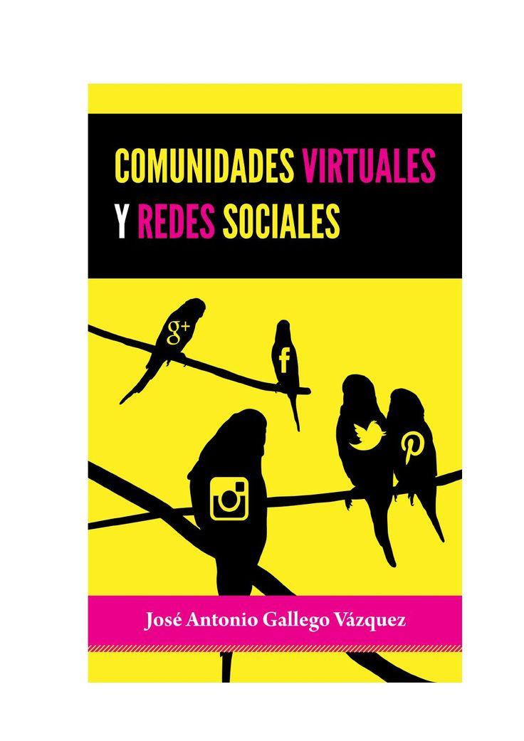 Comunidades Virtuales y Redes Sociales - G. Vázquez  Libro de José Antonio Gallego Vázquez