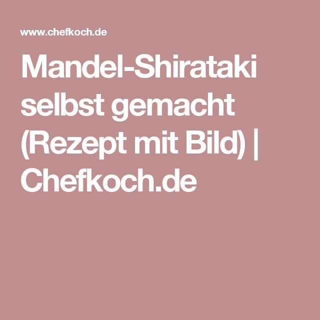 Mandel-Shirataki selbst gemacht (Rezept mit Bild) | Chefkoch.de