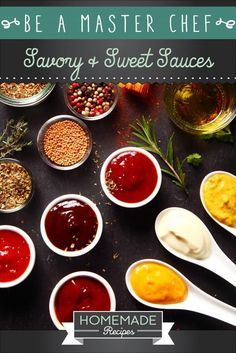 Be A Master Chef: Savory & Sweet Sauces by Homemade Recipes at http://homemaderecipes.com/cooking-101/how-to-be-a-master-chef-in-10-days-super-sauces/