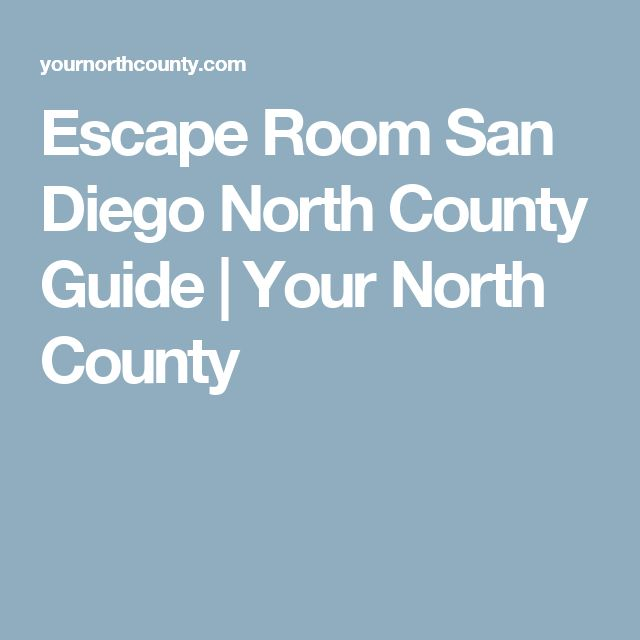 Escape Room San Diego North County Guide | Your North County